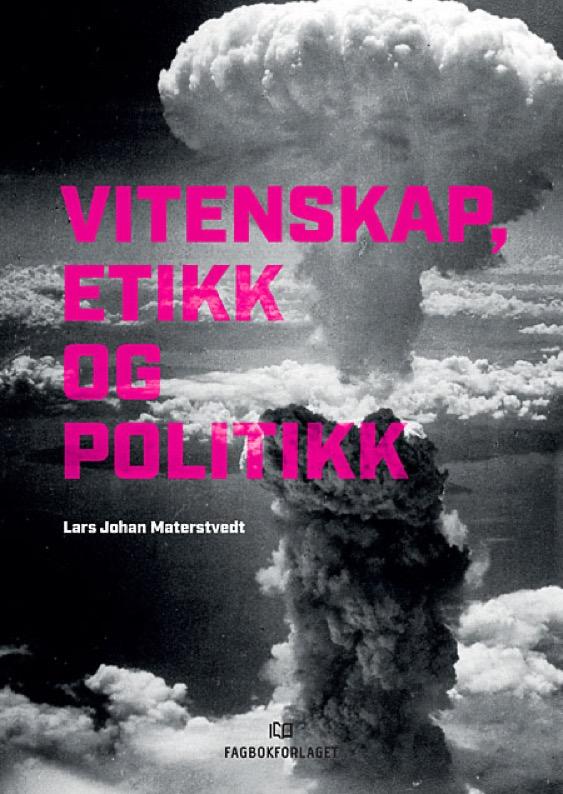 Ny bok om vitenskap, etikk og politikk